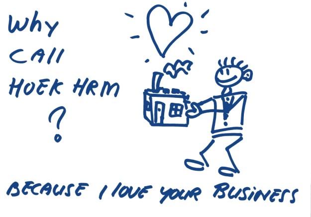 Waarom hoek HRM bellen? Omdat ik van uw bedrijf hou!